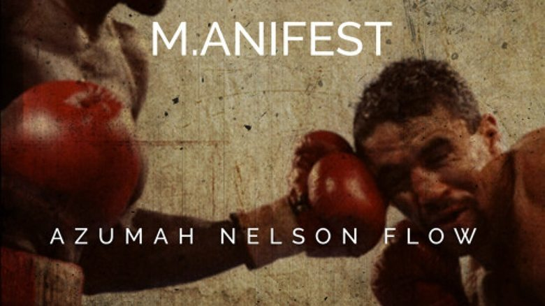 "Watch ""Azumah Nelson Flow"" Music video By M.anifest"